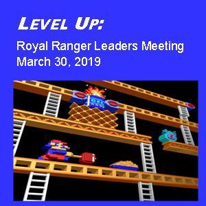 Level Up:  Royal Ranger Leaders Meeting