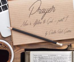 Prayer – part 1