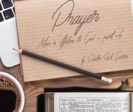 Prayer – part 4