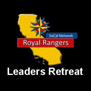 Royal Ranger Leaders Retreat