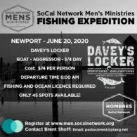SoCal Men Fishing Expedition
