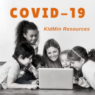 Covid-19 KidMin Resources