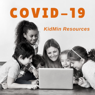 Covid-19 KidMin Resources