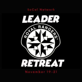 Royal Rangers 2021 Leadership Retreat